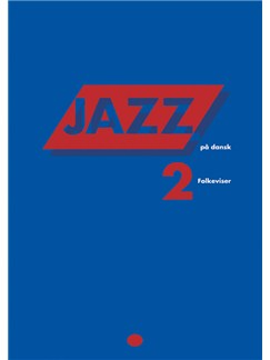 Erik Moseholm: Jazz På Dansk - Folkeviser (Songbook/MLC) Books | Melody Line, Lyrics & Chords, Piano