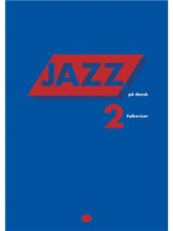 Erik Moseholm: Jazz På Dansk - Folkeviser (Songbook/MLC) Libro | Línea de Melodía, Texto y Acordes, Piano