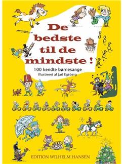 De Bedste Til De Mindste (Songbook/CD) Bog | Melodilinie, tekst og becifring