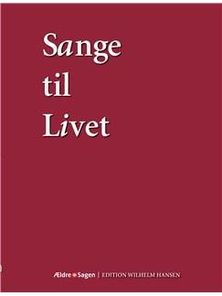 Sange Til Livet (Tekstbog) Bog |