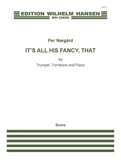 Per Nørgård: It's All His Fancy, That (Score And Parts) Books | Trumpet, Trombone, Piano Accompaniment