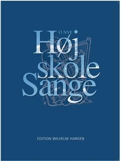 13 NYE Højskolesange (SATB) Books | SATB