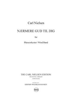 Carl Nielsen: Nærmere Gud Til Dig / Nearer My God To Thee (Score) Books | Wind Ensemble