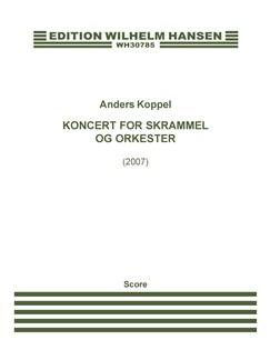 Anders Koppel: Koncert For Skrammel Og Orkester (Score) Books   Percussion, Orchestra