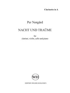 Per Nørgård: Nacht Und Träume (Parts) Books | Clarinet, Violin, Cello, Piano Chamber