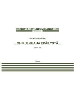 Jouni Kaipainen: …OHIKULKUA JA EPÄILYSTÄ… (Score) Bog | Strygekvartet