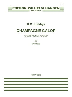H. C. Lumbye: Champagne Galop Buch | Orchester