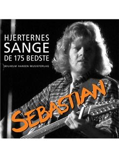 Sebastian: Hjerternes Sange - De 175 Bedste (Songbook) Bog | Melodilinie, tekst og becifring