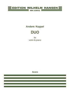 Anders Koppel: Duo For Violin And Piano (Score And Part) Books | Violin, Piano Accompaniment