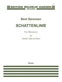 Bent Sørensen: Schattenlinie (Score & Parts) Books | Clarinet/Viola/Piano Chamber