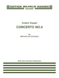 Anders Koppel: Concerto No. 4 For Marimba And Orchestra (Piano Score/Solo Part) Books | Marimba, Piano Accompaniment