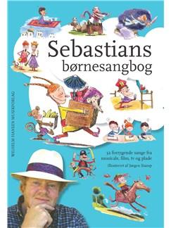 Sebastians Børnesangbog (Songbook) Libro | Línea de Melodía, Texto y Acordes