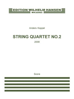 Anders Koppel: String Quartet No. 2 (Score) Books | String Quartet