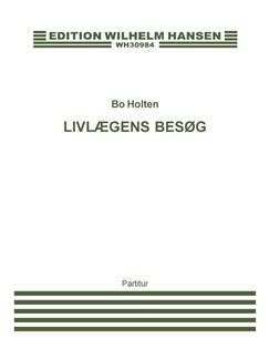 Bo Holten: Livlægens Besøg (Score) Bog | Opera
