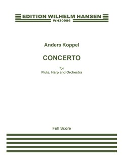 Anders Koppel: Concerto For Flute, Harp And Orchestra (Score) Books | Flute, Harp, Orchestra
