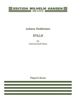 Juliana Hodkinson: Stills (Player's score) Books | Clarinet, Piano Accompaniment