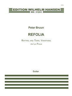Peter Bruun: Refolia - Rhythmic and Tonal Variations on La Folia Books | Guitar