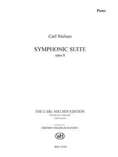 Carl Nielsen: Symphonic Suite Op. 8 (Piano Solo) Books | Piano