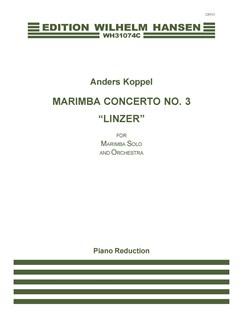 Anders Koppel: Concerto No. 3 'Linzer' For Marimba And Orchestra (Piano Score) Bog | Marimba, Klaverakkompagnement