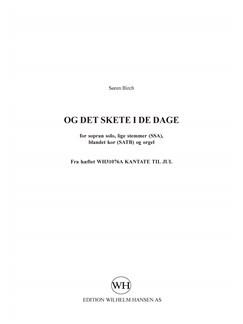 Søren  Birch: Og Det Skete I De Dage Books | Voice, SSA, SATB, Soprano, Organ Accompaniment