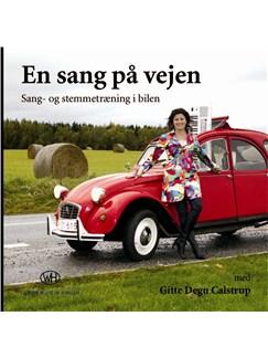 Gitte Degn Calstrup: En Sang På Vejen (CD/Booklet) CDs | Voice