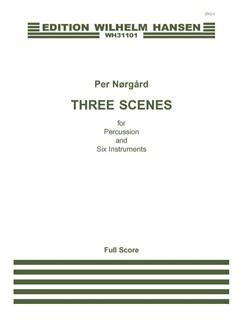 Per Nørgård: Tre Scener (Partitur) Bog | Kammerensemble/Klarinet/Trompet/Fagot/Slagtøj/Violin/Bratsch/Cello
