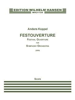 Anders Koppel: Festouverture / Festival Overture (Score) Books | Orchestra