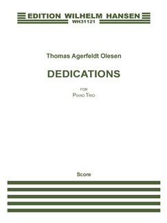 Thomas Agerfeldt Olesen: Dedications For Piano Trio (Score And Parts) Books | Piano Chamber, Violin, Cello