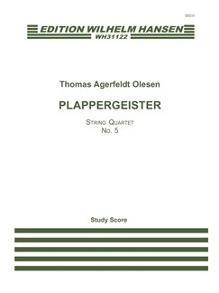 Thomas Agerfeldt Olesen: Plappergeister - String Quartet No.5 (Score) Books | String Quartet