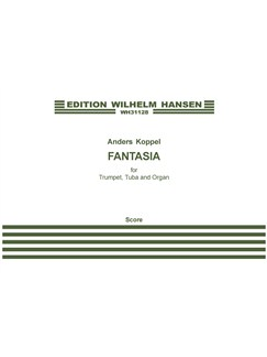 Anders Koppel: Fantasia For Trumpet, Tuba And Organ (Score And Parts) Books | Trumpet, Tuba, Organ