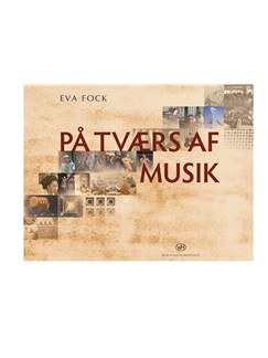 Eva Fock: På Tværs af Musik Bog |