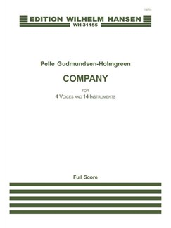 Pelle Gudmundsen-Holmgreen: Company for 4 Voices and 14 Instruments (Score) Books | Ensemble, Soprano, Alto, Tenor, Bass Voice