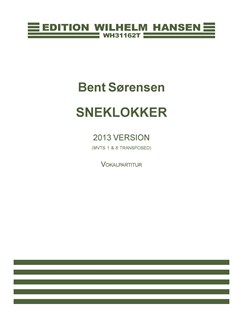 Bent Sørensen: Sneklokker (Transposed Version) Bog | Kor