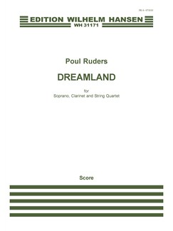 Poul Ruders: Dreamland (Score) Books | Soprano, Clarinet, String Quartet