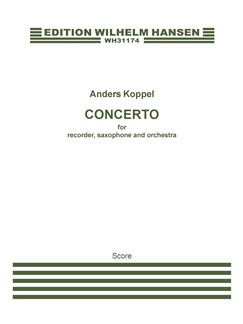 Anders Koppel: Concerto For Recorder, Saxophone And Orchestra (Score) Books | Recorder, Saxophone, Orchestra