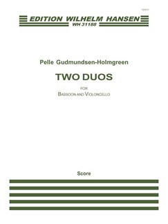 Pelle Gudmundsen-Holmgreen: Two Duos for Bassoon and Cello (Player's Score) Books | Bassoon, Cello