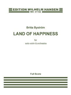 Britta Byström: Lyckans Land (Land Of Happiness) (Score) Books | Violin, Orchestra
