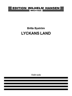 Britta Byström: Lyckans Land (Land Of Happiness) (Solo Part) Books | Violin
