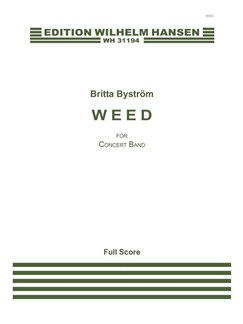 Britta Byström: Weed (Score) Books | Big Band & Concert Band