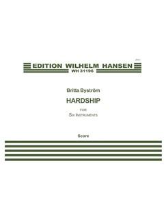 Britta Byström: Hardship / Strapats (Score) Books | Clarinet, Trumpet, Percussion, Piano Chamber, Violin, Viola