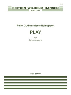 Pelle Gudmundsen-Holmgreen: Play (Score) Books | Orchestra
