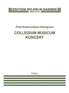 Pelle Gudmundsen-Holmgreen: Collegium Musicum Koncert (Score) Books | Orchestra