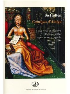 Bo Holten: Cantgas d'Amigo Books | Unison Voice