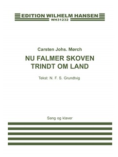 Carsten Mørch: Nu Falmer Skoven Trindt Om Land (Voice and piano) Books | Voice, Piano Accompaniment