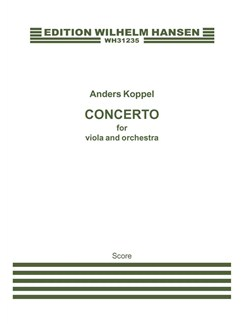 Anders Koppel: Concerto for Viola and Orchestra (Score) Books | Viola, Orchestra