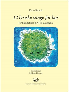 Klaus Brinch: 12 Lyriske Sange For Kor (SATB) Bog | SATB