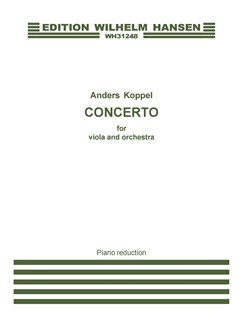 Anders Koppel: Concerto For Viola And Orchestra (Piano Reduction) Books | Viola, Piano Accompaniment