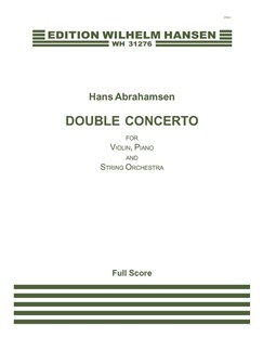 Hans Abrahamsen: Double Concerto for Violin, Piano and String Orchestra (Score) Books | Violin, Piano Chamber, String Orchestra