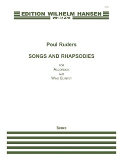 Poul Ruders: Songs and Rhapsodies for Accordion and Wind Quintet (Score) Books | Accordion, Wind Quintet