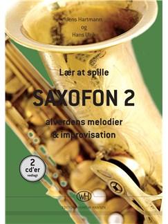 Jens Hartmann og Hans Ulrik: Lær At Spille Saxofon 2 (Book/CD) Libro | Saxofón, Acompañamiento de Piano